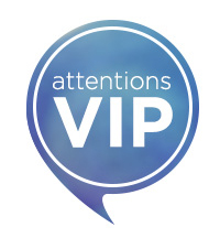Attentions VIP
